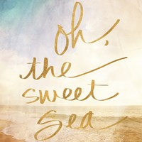 Oh the Sweet Sea (gold foil) Fine Art Print