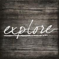 Explore on Wood Fine Art Print