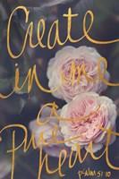 Create In Me A Pure Heart Fine Art Print