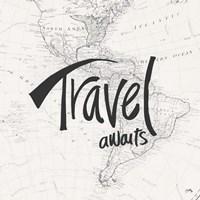 Travel Awaits Fine Art Print