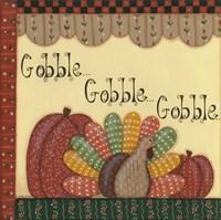 Gobble Gobble Gobble Fine Art Print