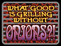 Grill Without Onions Fine Art Print