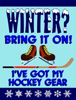 Winter Bring It Hockey Fine Art Print