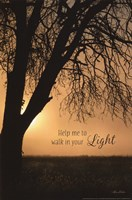 Help Me to Walk in Your Light Fine Art Print