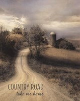 Country Road Take Me Home Fine Art Print