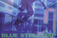 Blue Steel Gap Wall Poster