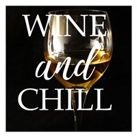 Wine and Chill Fine Art Print