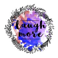 Laugh More Fine Art Print