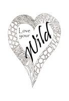 Heart Love Your Wild 1 Fine Art Print