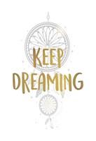 Keep Dreaming 1 Framed Print