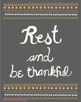 Rest and be thankful Fine Art Print