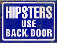Hipsters Use Back Door Fine Art Print