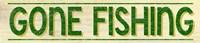 Gone Fishing Fine Art Print