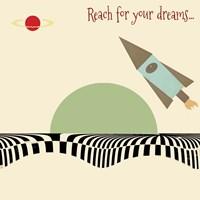 Reach For Your Dreams 1 Fine Art Print