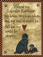 Without My Labrador Fine Art Print