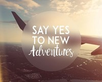 Say Yes To New Adventures - Airplane Fine Art Print