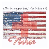 Nurse - Here to Save Your Butt Fine Art Print