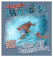 Redneck Big Bubbahuna Fine Art Print
