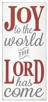 Joy the the World The Lord Fine Art Print
