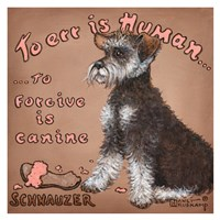 To Forgive Is Canine Fine Art Print