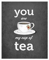 You Are My Cup of Tea (grey) Fine Art Print