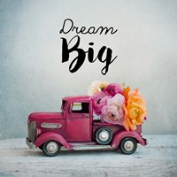 Dream Big - Pink Truck and Flowers Framed Print
