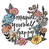 Imagine Yourself Happy Color Fine Art Print