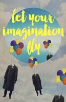Let Your Imagination Fine Art Print