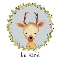 Be Kind Deer Fine Art Print