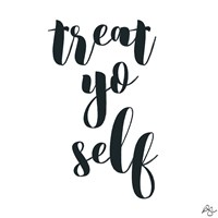 Treat Yo Self Fine Art Print