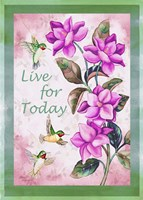Live for Today - Vertical Fine Art Print