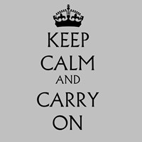 Keep Calm & Carry On - White Fine Art Print