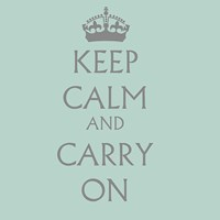 Keep Calm & Carry On - Aqua Fine Art Print