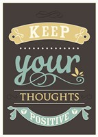 Keep your Thoughts Fine Art Print