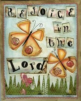 Rejoice in the Lord Fine Art Print