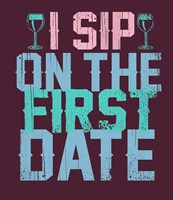 Sip on the First Date Fine Art Print