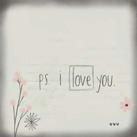 PS I Love You Fine Art Print