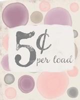 5 Cents Per Load Fine Art Print