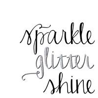 Sparkle, Glitter, Shine Fine Art Print