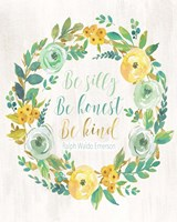 Be Silly, Be Honest, Be Kind Fine Art Print