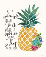 Be a Pineapple Framed Print