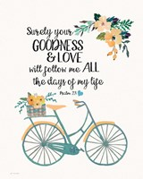 Goodness & Love Fine Art Print