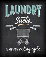 Laundry Sucks Fine Art Print