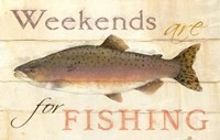 Weekends Fishing Fine Art Print