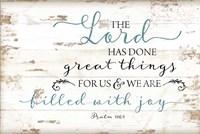 Psalm 126:3 Fine Art Print
