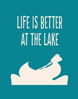 Life is Better at the Lake Fine Art Print