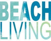 Beach Living Fine Art Print