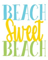 Beach Sweet Beach Fine Art Print