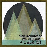 Mountains Are Calling II Fine Art Print