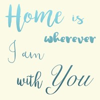 Home Is You Fine Art Print